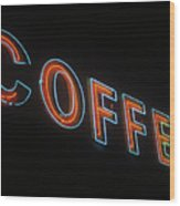Neon Coffee Wood Print