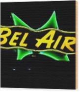 Neon Sign - Bel Air Motel - Wildwood Wood Print