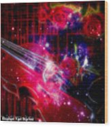 Neons Violin With Roses With Space Effect Wood Print