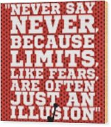 Never Say Never Gym Motivational Quotes Poster Wood Print