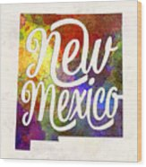 New Mexico Us State In Watercolor Text Cut Out Wood Print