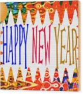 New Year's Greetings Wood Print
