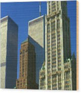 New York City - Woolworth Building And World Trade Center Wood Print
