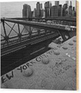 New York City You're Beautiful Brooklyn Bridge Ny Black And White Wood Print