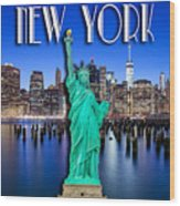 New York Classic Skyline With Statue Of Liberty Wood Print