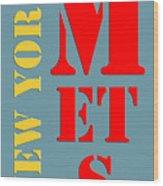 New York Mets Baseball New Typography Wood Print