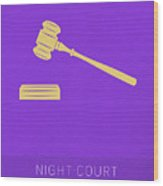 Night Court My Favorite Tv Shows Series 019 Wood Print