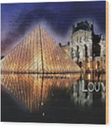 Night Glow Of The Louvre Museum In Paris  Text Louvre Wood Print