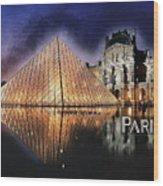 Night Glow Of The Louvre Museum In Paris Text Paris Wood Print