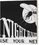 Night Raider Ww2 Malaria Poster Wood Print