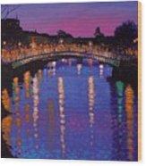 Nighttown Ha Penny Bridge Dublin Wood Print by John  Nolan