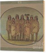 Nine Ojibbeway Indians In London Wood Print