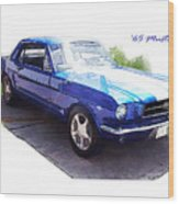 Nineteen Sixty-five Mustang Wood Print
