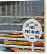 No Fishing   A World Of Words Series Wood Print