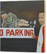 No Parking Wood Print