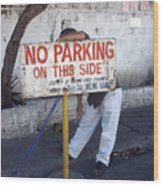 No Parking This Side 2 Wood Print