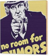 No Room For Rumors - Uncle Sam Wood Print