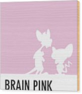 No01 My Minimal Color Code Poster Pinky And The Brain Wood Print