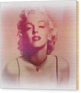Norma Jeane Mortenson, Aka Marilyn IIi Wood Print