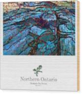 Northern Ontario Poster Series Wood Print