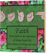 Now Faith Wood Print