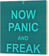 Now Panic 12 Wood Print