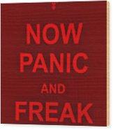 Now Panic 9 Wood Print