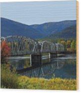 Noxon Bridge Wood Print