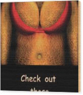 Nudist - Check Out Those Melons - Nudist Grocer Wood Print