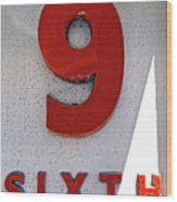 Number 9 Sixth From A 50's Building Wood Print