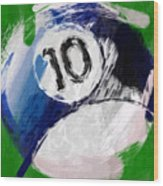 Number Ten Billiards Ball Abstract Wood Print