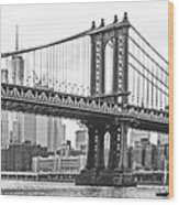 Nyc Manhattan Bridge In Black And White Wood Print
