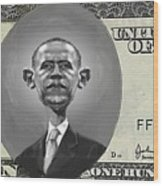 Obama Dollar Wood Print