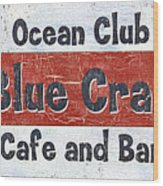 Ocean Club Cafe Wood Print
