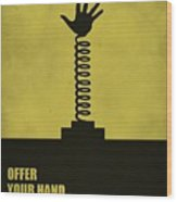 Offer Your Hand, Not Your Judgment Corporate Start-up Quotes Poster Wood Print