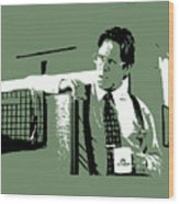 Office Space Bill Lumbergh Movie Quote Poster Series 002 Wood Print