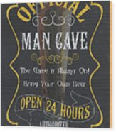 Official Man Cave Wood Print