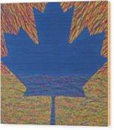 Oh Canada 2 Wood Print