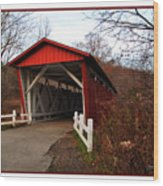 Ohio Covered Bridge Wood Print