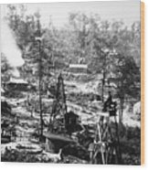Oil: Pennsylvania, 1863 Wood Print