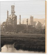 Oil Refinery Industrial Plant In Martinez California . 7d10364 . Sepia Wood Print
