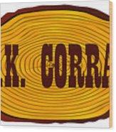 O.k. Corral Log Sign Wood Print