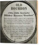 Old Bourbon Wood Print