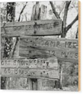 Old Directional Signs At Fort Cooper  Wood Print
