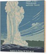 Old Faithful At Yellowstone Wood Print