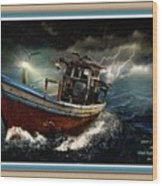 Old Fishing Boat In A Storm L A With Decorative Ornate Printed Frame. Wood Print