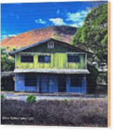 Old Hawaii Store - Signed Wood Print