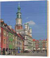 Old Marketplace And The Town Hall Poznan Poland Wood Print