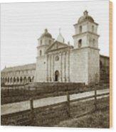 Old Mission Santa Barbara, Cal Circa 1895 Wood Print