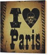 Old Paris Wood Print